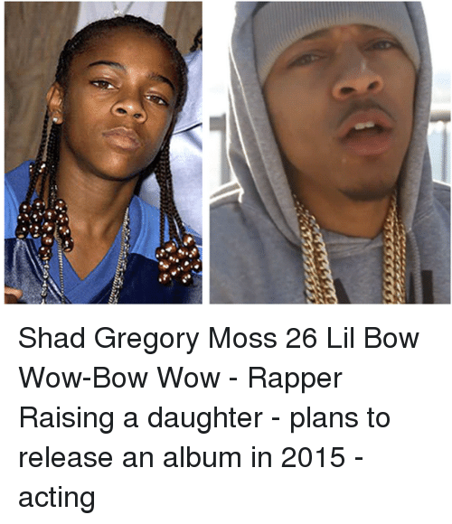 shad gregory moss 26 lil bow wow bow wow rapper 11169715 shad gregory moss 26 lil bow wow bow wow rapper raising a,Bow Wow Meme