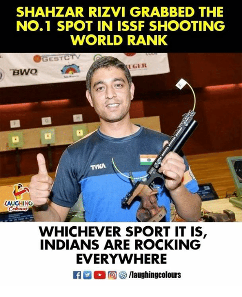 World, Indianpeoplefacebook, and Indians: SHAHZAR RIZVI GRABBED THE  NO.1 SPOT IN ISSF SHOOTING  WORLD RANK  OGESTCTV  GER  TYKA  LAUGHINC  WHICHEVER SPORT IT IS  INDIANS ARE ROCKING  EVERYWHERE