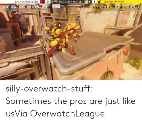 Tumblr, Twitch, and Blog: SHANGHAI DRAGONS  XMAP 2 OF 4 MAP SET  1FLORIDA  MAYHEM silly-overwatch-stuff:  Sometimes the pros are just like usVia  OverwatchLeague
