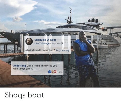 """Shaq, Shaquille, and Boat: Shaquille O' Neal  Like This Page July 16.  what should i name her? #mynewtoy  Andy Yang Call it""""Free Throw"""" so you  won't ever sink it. Shaqs boat"""