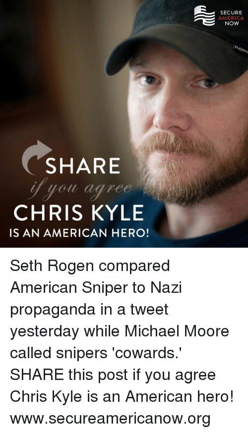 SHARE CHRIS KYLE IS AN AMERICAN HERO! SECURE AMERICA NOW Seth Rogen