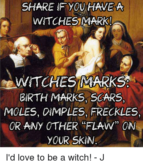 SHARE IF YOU HAVE a WITCHES MARK! WITCHES MARKS BIRTH MARKS