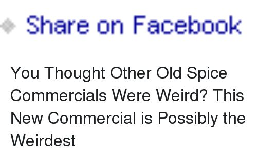 Facebook Weird And Old Share On Facebook You Thought Other