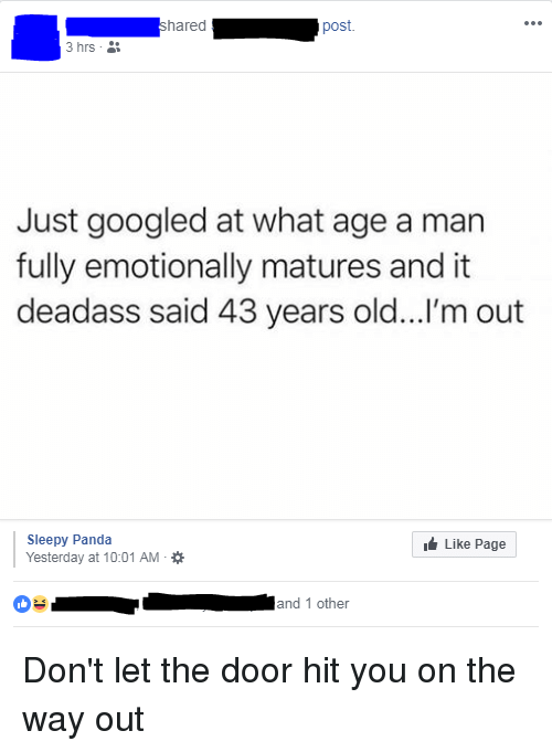Shared Post 3 Hrs Just Googled at What Age a Man Fully