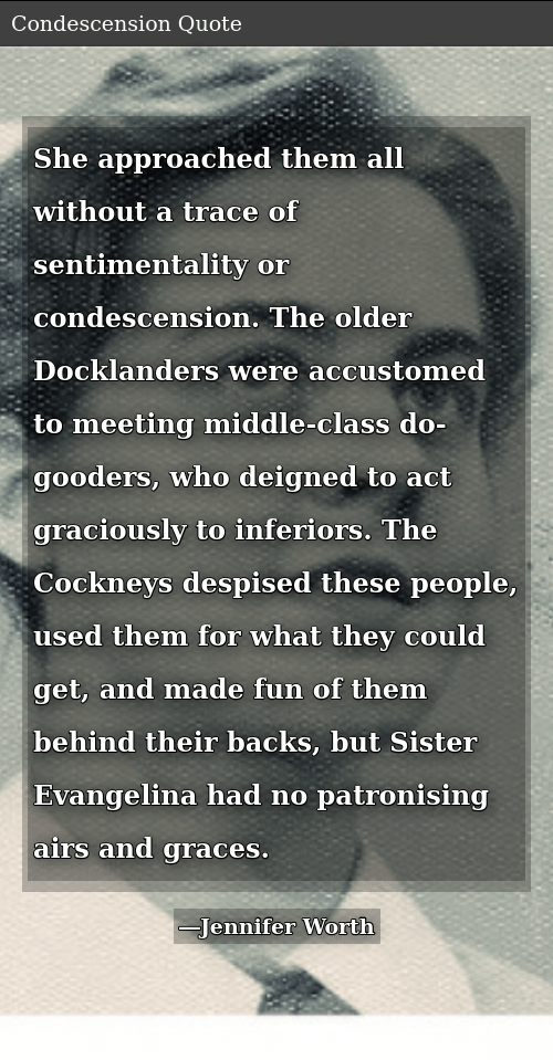 She Approached Them All Without a Trace of Sentimentality or