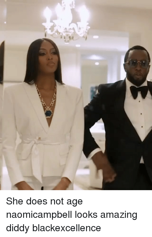 Memes, Amazing, and Diddy: She does not age naomicampbell looks amazing diddy blackexcellence