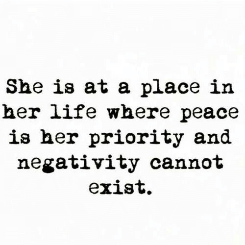 Life, Peace, and Her: She is at a place in  her life where peace  is her priority and  negativity cannot  exist.