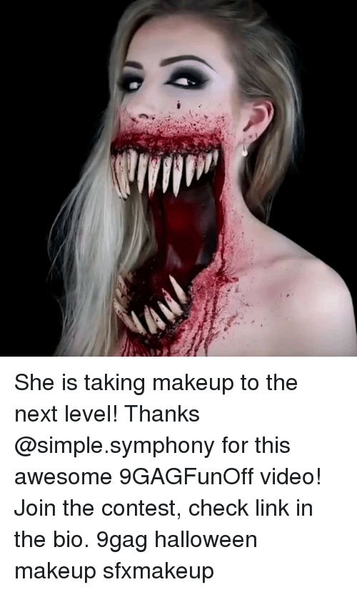 9gag, Halloween, and Makeup: She is taking makeup to the next level! Thanks @simple.symphony for this awesome 9GAGFunOff video! Join the contest, check link in the bio. 9gag halloween makeup sfxmakeup