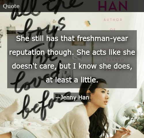 SIZZLE: She still has that freshman-year reputation though. She acts like she doesn't care, but I know she does, at least a little.