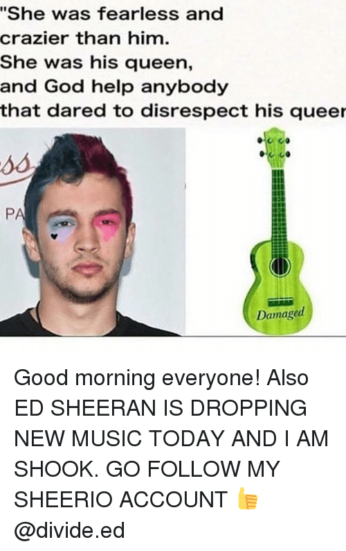 Good Morning Everyone Move On Acoustic : Best memes about sheerio