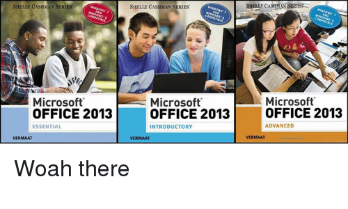 25 best memes about office 2013 office 2013 memes memes microsoft and microsoft office shelly cashman series shelli cashman series microsoft microsoft fandeluxe Gallery