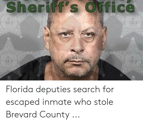 Sheriff's Office Florida Deputies Search for Escaped Inmate Who
