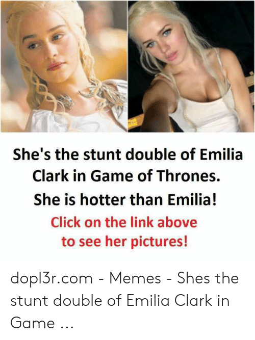 She's the Stunt Double of Emilia Clark in Game of Thrones ...