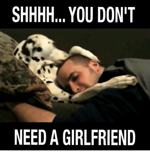 need girlfreind