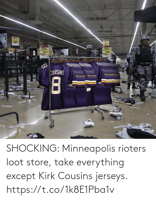 Football, Kirk Cousins, and Nfl: SHOCKING: Minneapolis rioters loot store, take everything except Kirk Cousins jerseys. https://t.co/1k8E1Pba1v