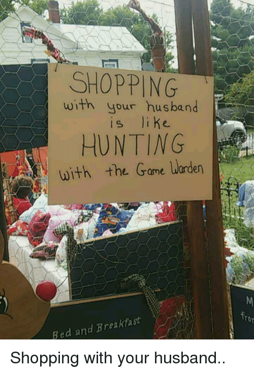 Shopping With Your Husband Hunting With The Game Warden Bed