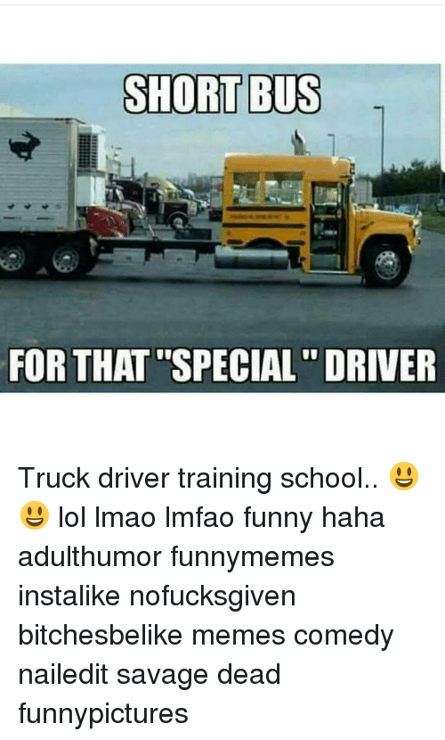 short bus for that special driver truck driver training school 15281679 short bus for that special driver truck driver training school
