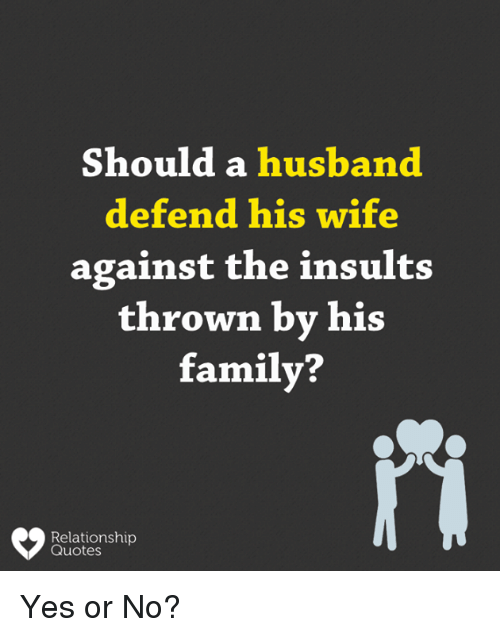 Should A Husband Defend His Wife Against The Insults Thrown By His