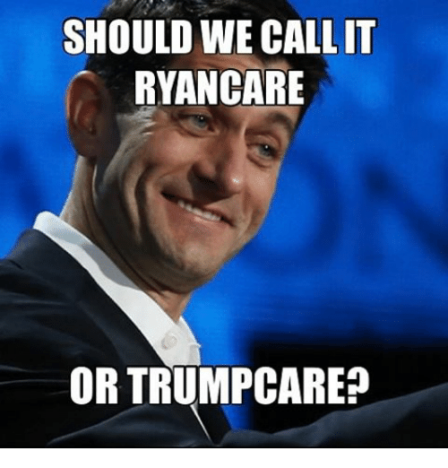 should we call it ryancare or trumpcare 14641008 should we call it ryancare or trumpcare? meme on me me