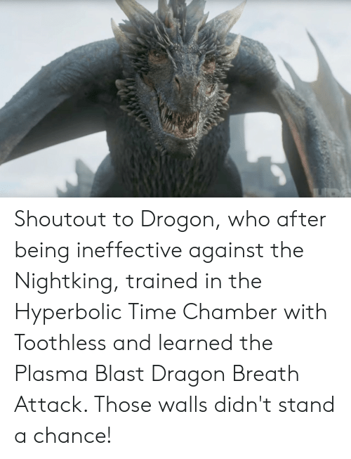 Shoutout to Drogon Who After Being Ineffective Against the
