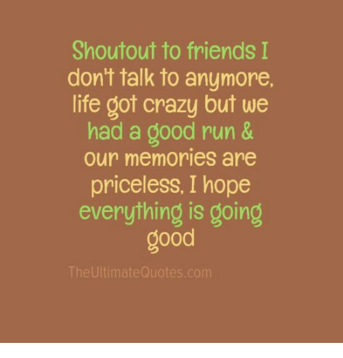 Friend We Don T Talk Anymore Quotes Pw Navi