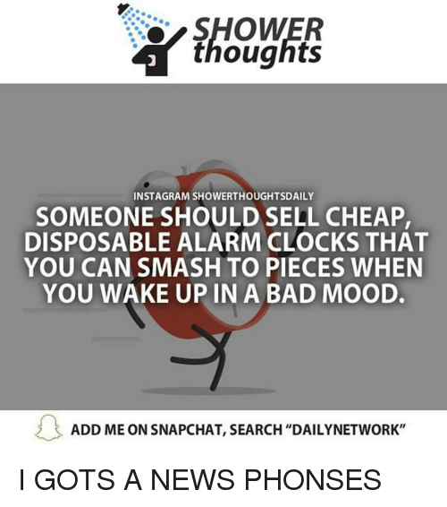Shower thoughts instagram showerthoughtsdaily someone should sell clock memes and mood shower thoughts instagram showerthoughtsdaily someone should sell cheap ccuart Image collections