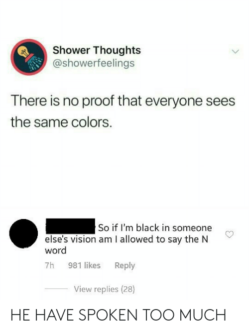 Shower Thoughts There Is No Proof That Everyone Sees the Same Colors