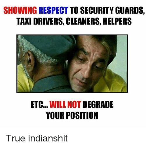 showing respect to security guards taxi drivers cleaners helpers etc 12142924 ✅ 25 best memes about taxi driver taxi driver memes