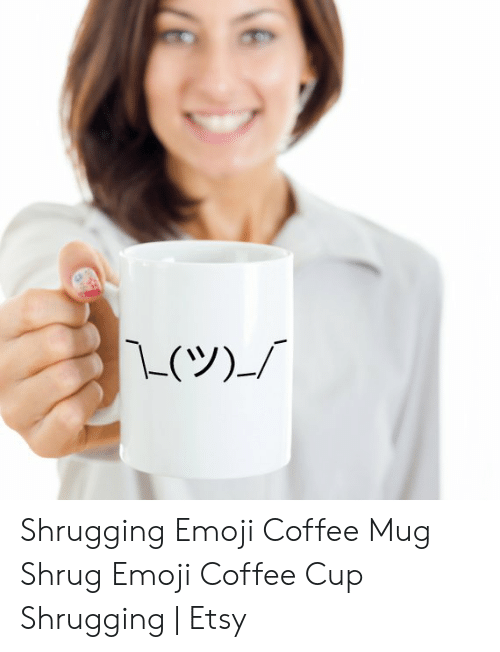 Emoji Coffee Mug CupEtsy Shrugging Shrug yNPmwnv08O