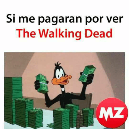 The Walking Dead, Walking Dead, and Dead: Si me pagaran por ve  The Walking Dead  MZ
