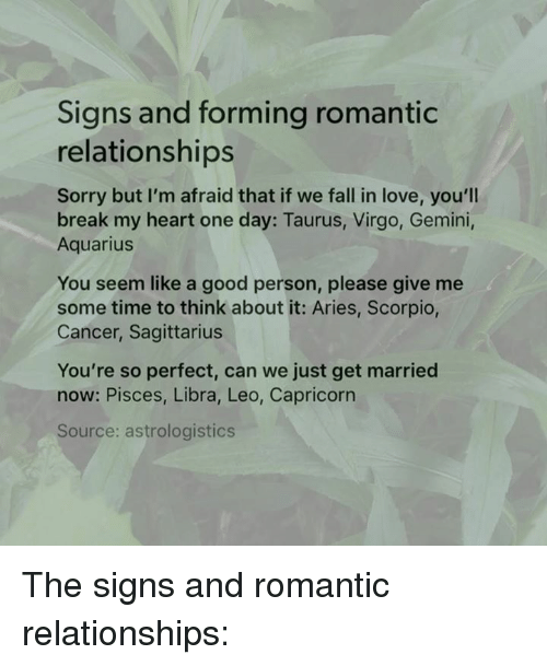Signs and Forming Romantic Relationships Sorry but I'm Afraid That