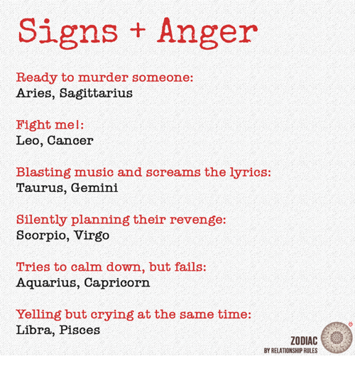 Signs Anger Ready to Murder Someone Aries Sagittarius Fight Mel Leo
