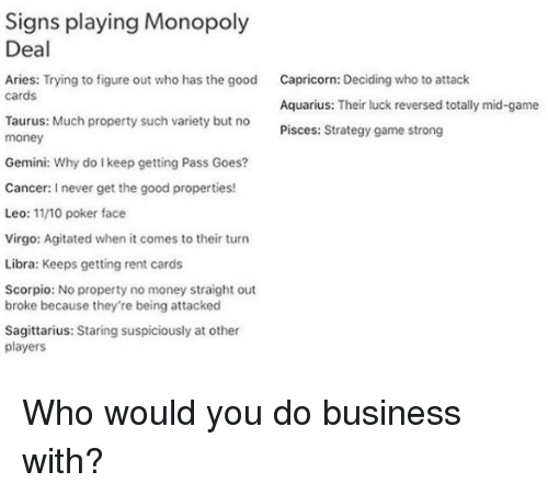 Signs Playing Monopoly Deal Capricorn Deciding Who to Attack