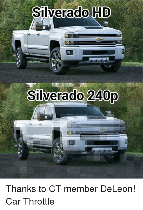 silverado hd silverado 240p thanks to ct member deleon car 2664473 ✅ 25 best memes about cars cars memes