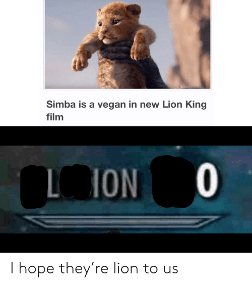 Funny, Vegan, and Lion: Simba is a vegan in new Lion King  film  ON I hope they're lion to us