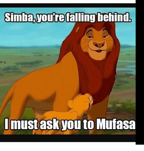 simba youre falling behind must ask you to mufasa 18293454 simba you're falling behind must ask you to mufasa meme on me me