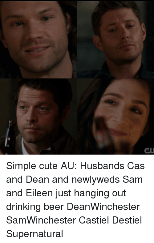 Simple Cute AU Husbands Cas and Dean and Newlyweds Sam and