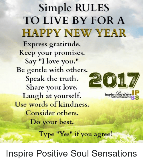 Simple RULES TO LIVE BY FOR a HAPPY NEW YEAR Express Gratitude Keep ...