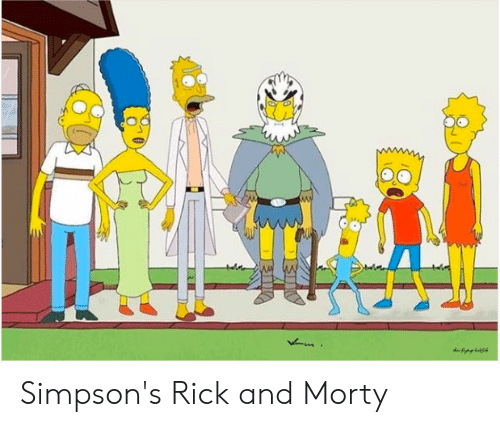 Rick and Morty, The Simpsons, and Dank Memes: Simpson's Rick and Morty