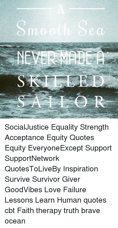 Sin Ed Socialjustice Equality Strength Acceptance Equity Quotes