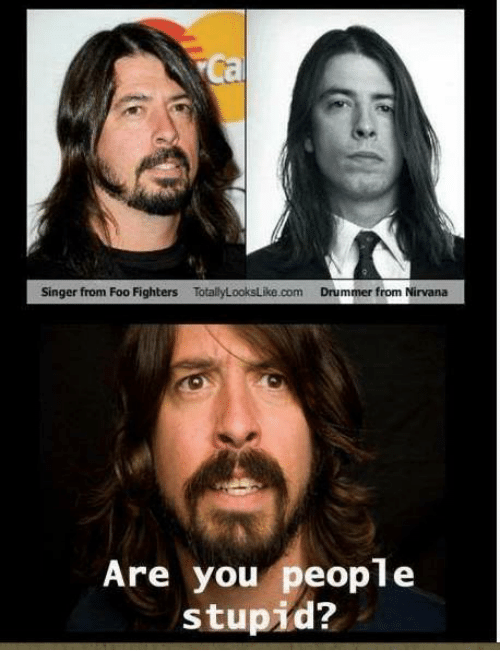 singer from foo fighters totallylookslike com drummer from nirvana are you 20390577 foo fighters oof fighters foo fighters meme on me me,Foo Fighters Meme