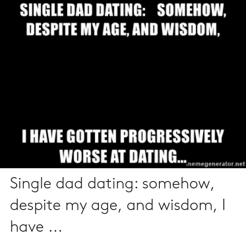 single dad and dating