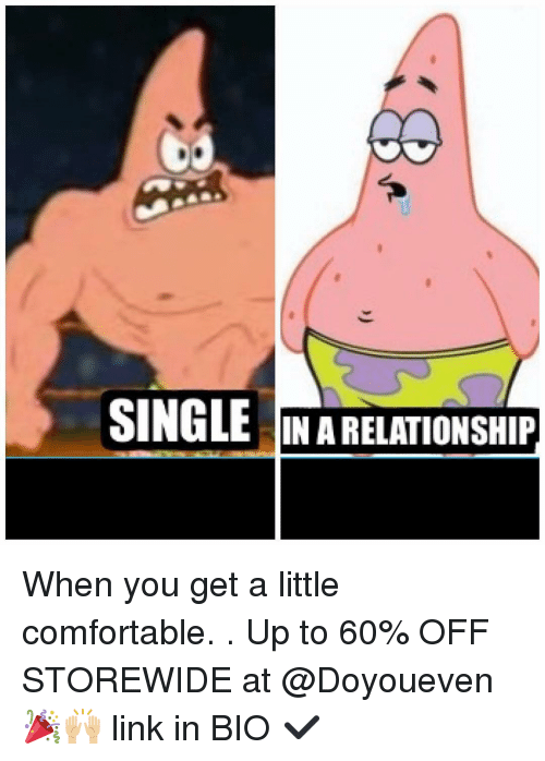 Single and in a relationship