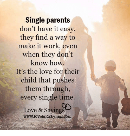 Love Finds A Way Quotes: 25+ Best Memes About Single Parent