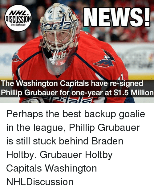 sion news the washington capitals have re signed phillip grubauer for 24825906 25 best washington capitals memes capitals memes, when the memes