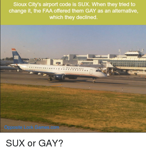 sioux city s airport code is sux when they tried to change it the