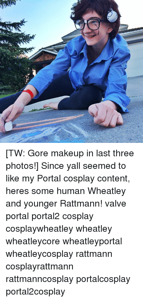 Sir 4 Tw Gore Makeup In Last Three Photos Since Yall Seemed To Like - Gore-makeup