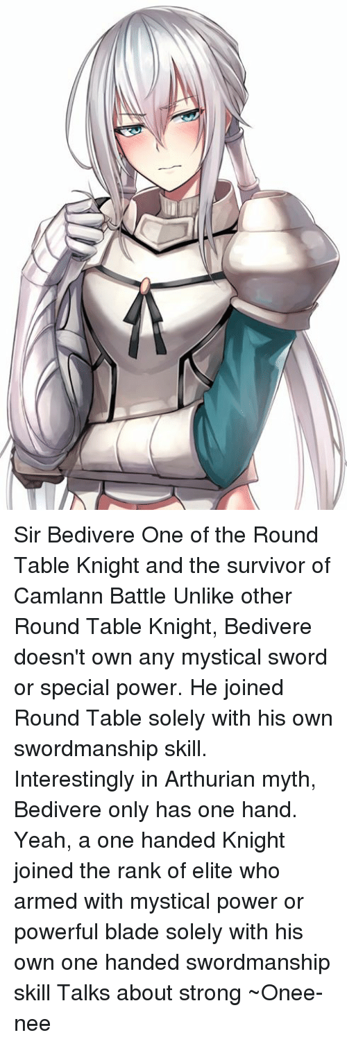 Knights Of The Round Table Swords.Sir Bedivere One Of The Round Table Knight And The Survivor Of