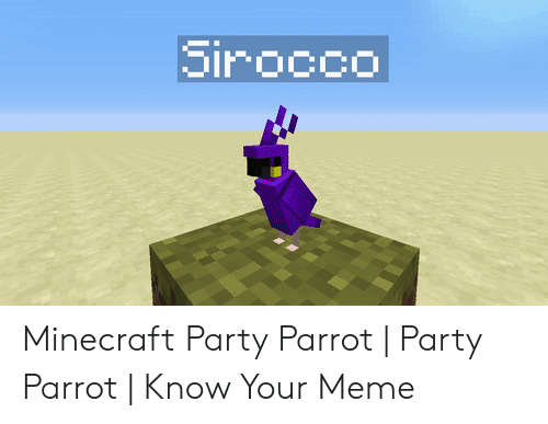 Sirocco Minecraft Party Parrot   Party Parrot   Know Your