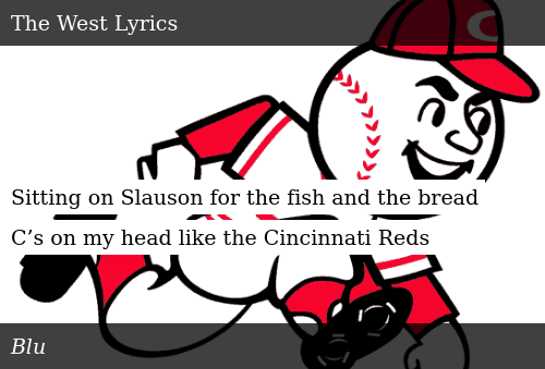 SIZZLE: Sitting on Slauson for the fish and the bread  C's on my head like the Cincinnati Reds